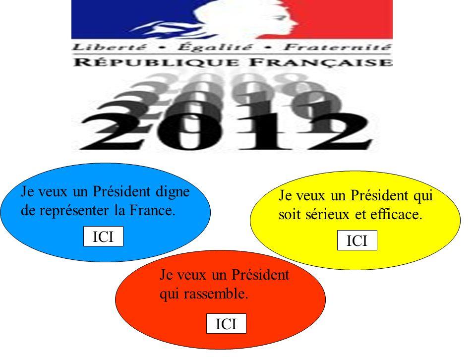 Je veux un Président digne de représenter la France.