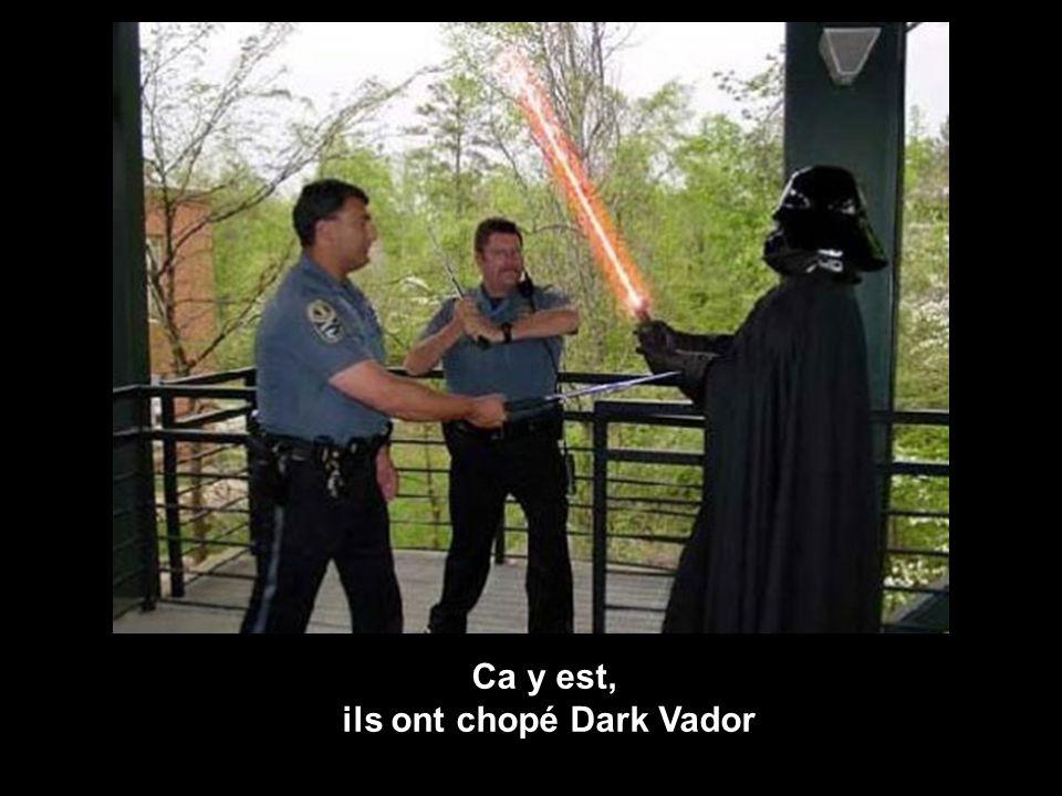 Ca y est, ils ont chopé Dark Vador