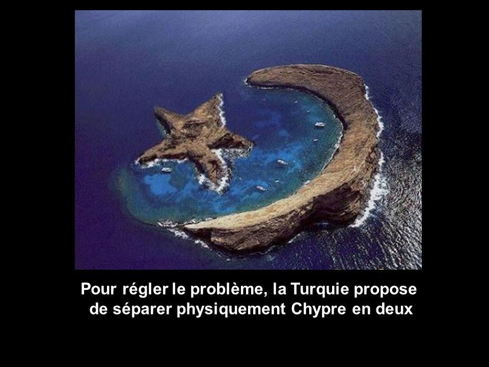Pour régler le problème, la Turquie propose de séparer physiquement Chypre en deux
