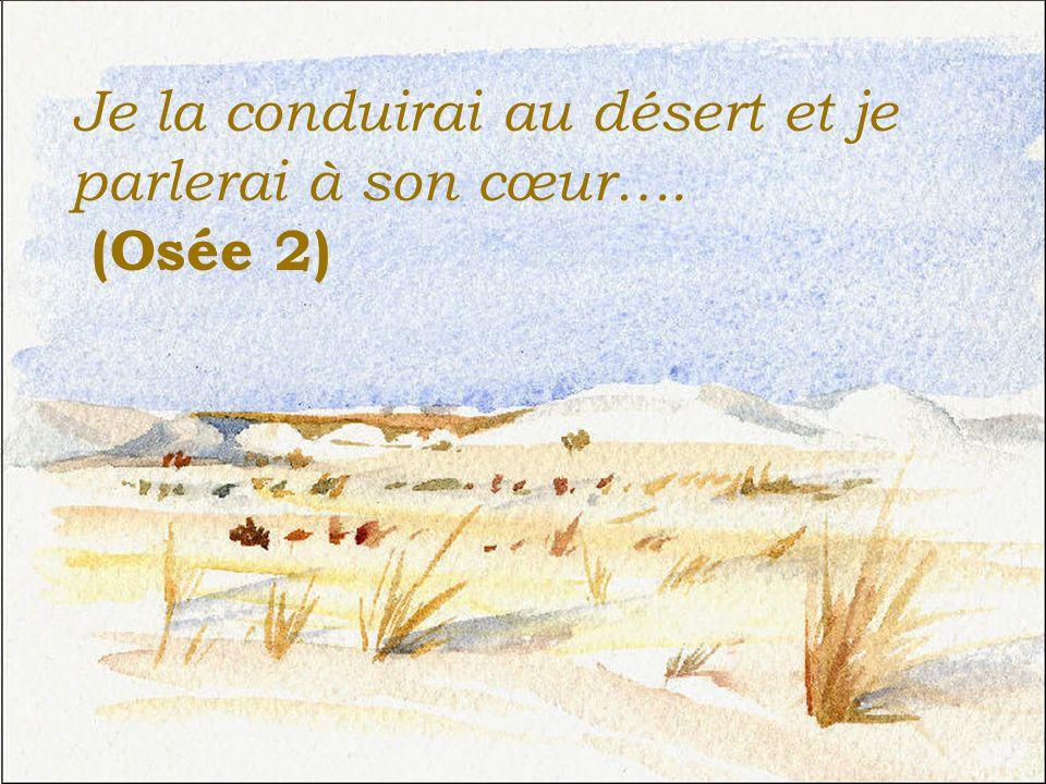 Risultati immagini per Je la conduirai au désert et parlerai à son coeur osée 2,22
