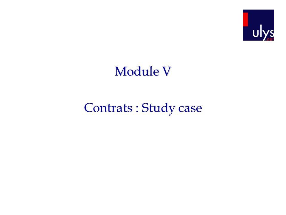 Module V Contrats : Study case