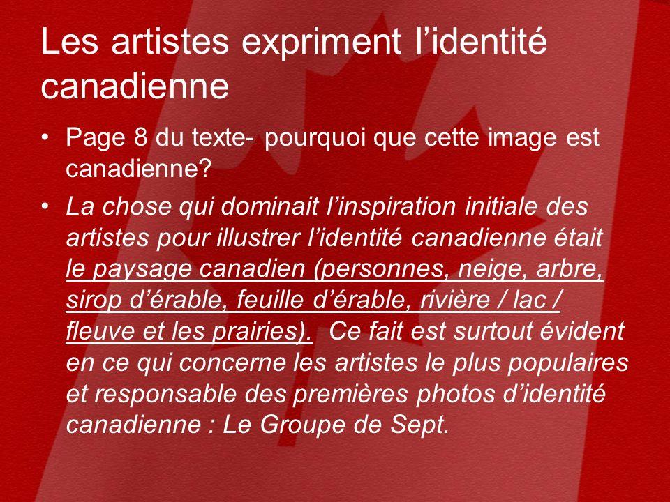 Les artistes expriment lidentité canadienne Page 8 du texte- pourquoi que cette image est canadienne.