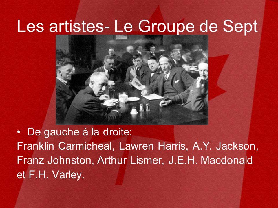 Les artistes- Le Groupe de Sept De gauche à la droite: Franklin Carmicheal, Lawren Harris, A.Y.
