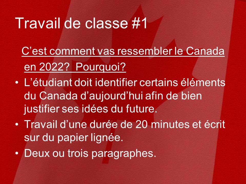 Travail de classe #1 Cest comment vas ressembler le Canada en 2022.