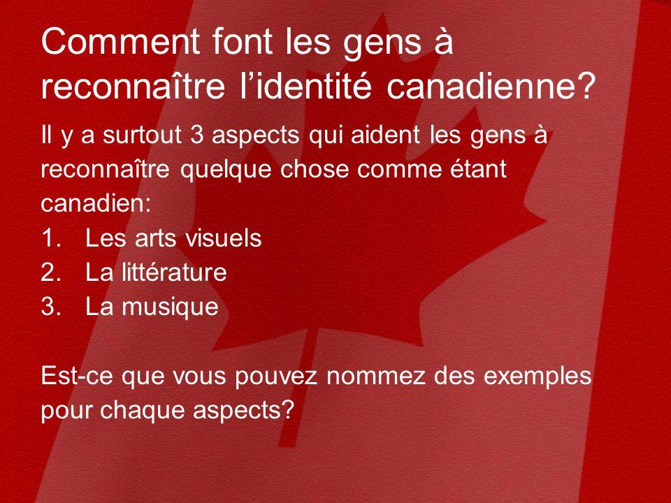 Comment font les gens à reconnaître lidentité canadienne.