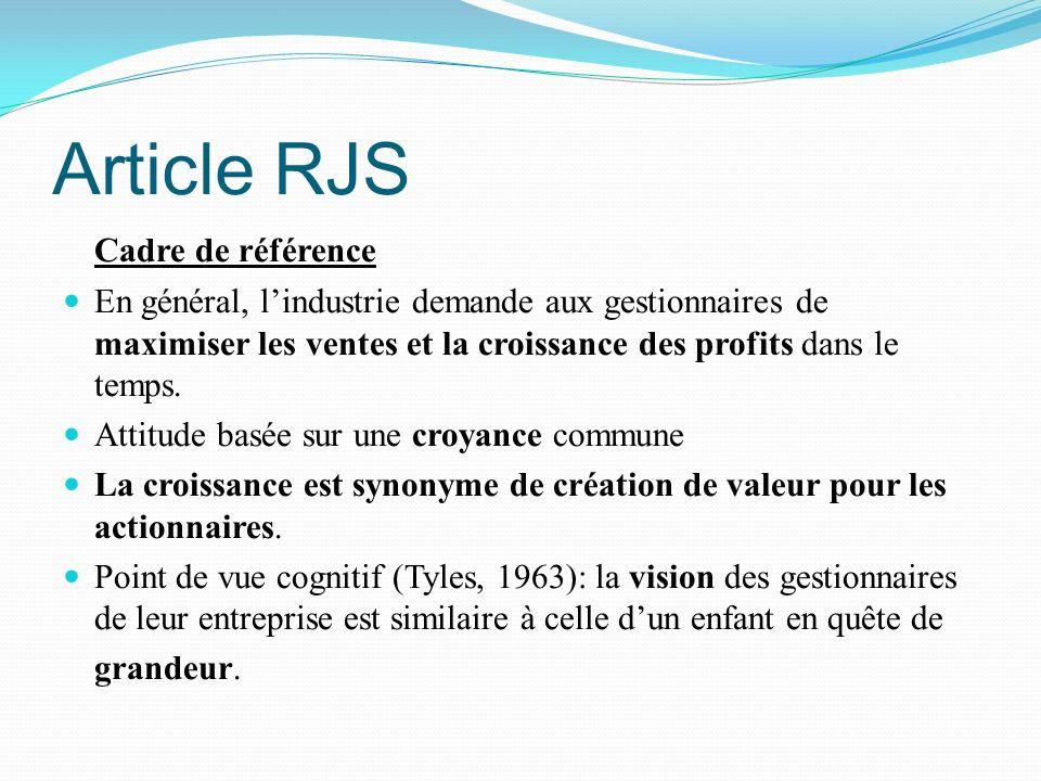 Article RJS Cadre de référence En général, lindustrie demande aux gestionnaires de maximiser les ventes et la croissance des profits dans le temps. At