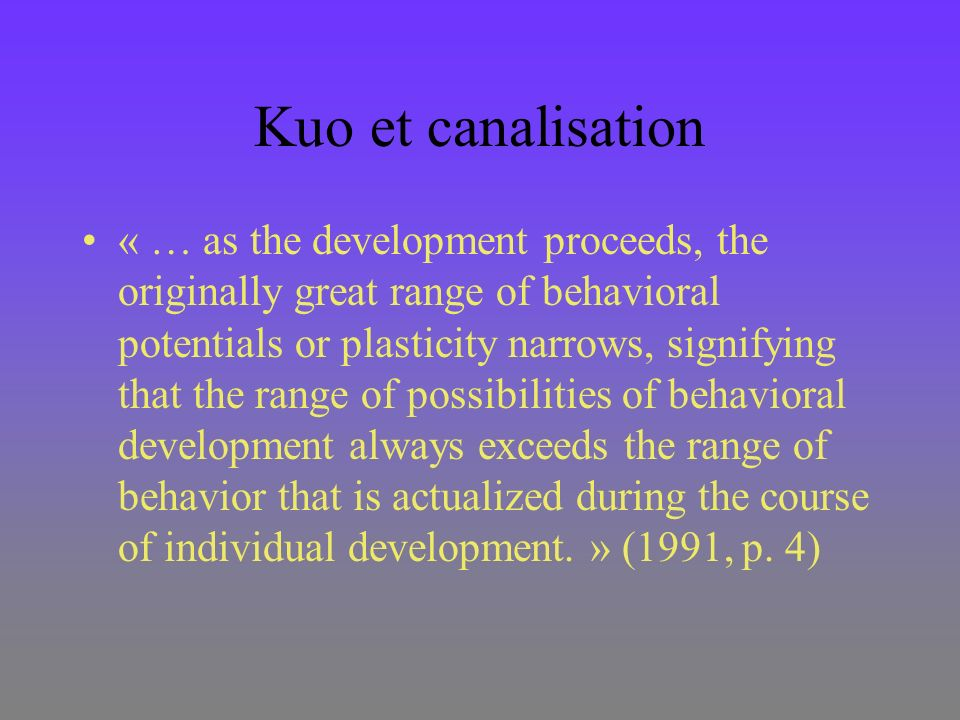 Sélection naturelle « These successful phenotypes [selected by NS] are a product of individual development, and thus are a consequence of the adaptability of the organism to its developmental conditions.