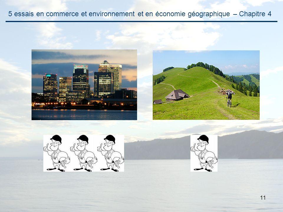 11 5 essais en commerce et environnement et en économie géographique – Chapitre 4