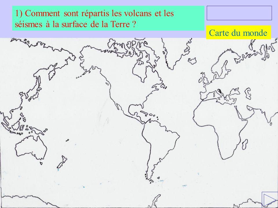 1) Comment sont répartis les volcans et les séismes à la surface de la Terre ? Carte du monde