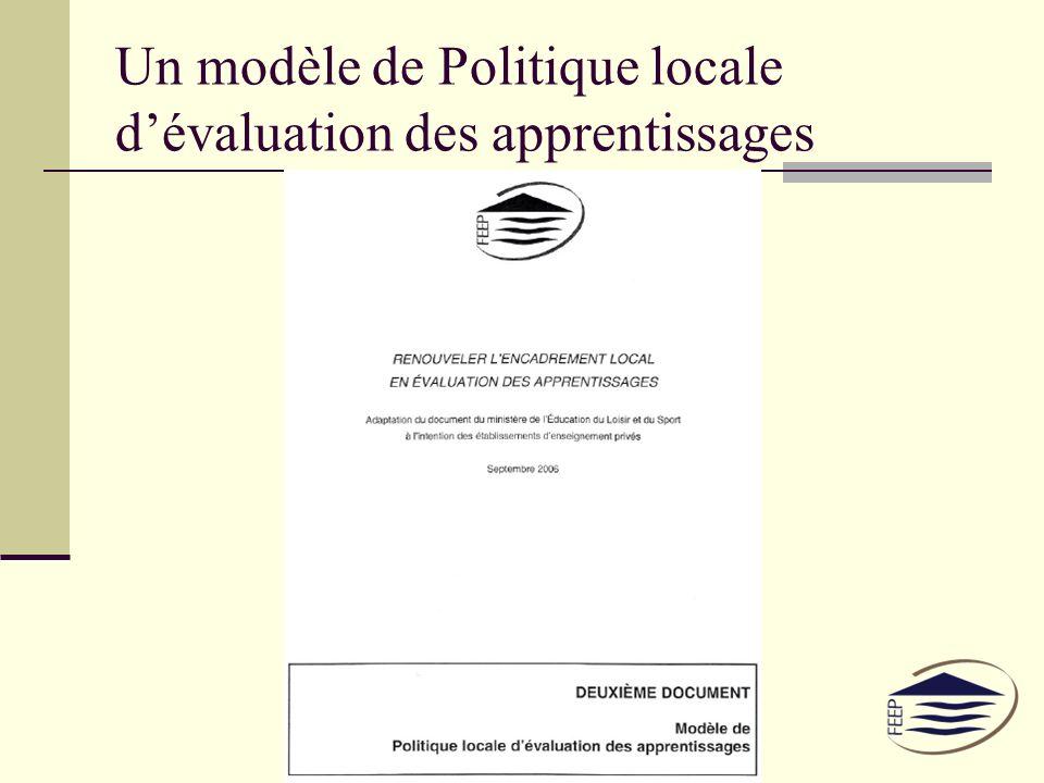 Un modèle de Politique locale dévaluation des apprentissages