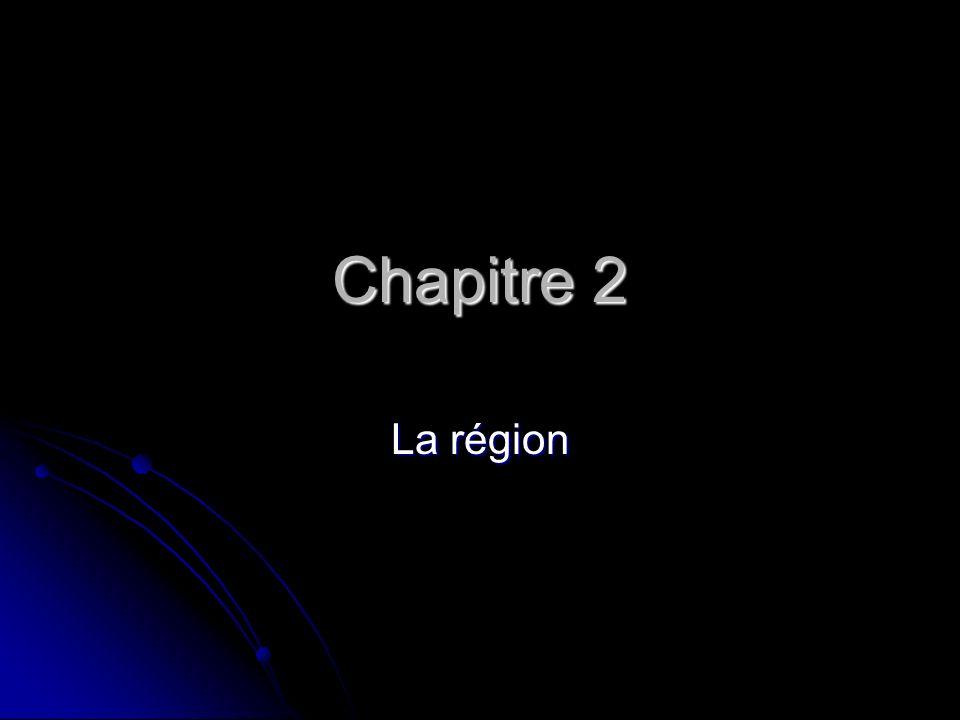 Chapitre 2 La région