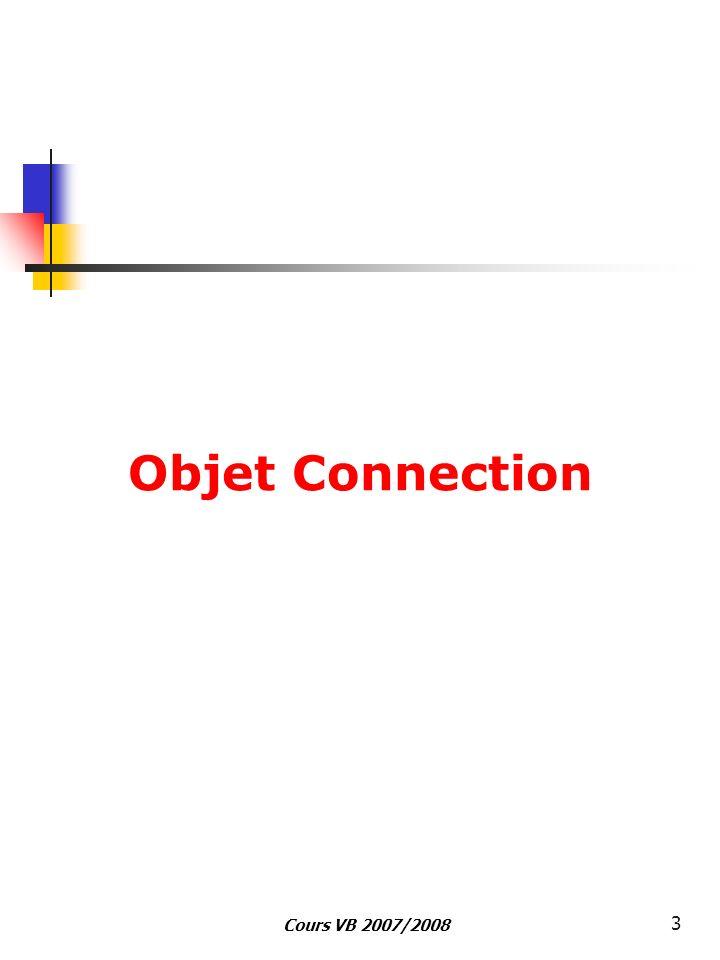 Cours VB 2007/2008 3 Objet Connection
