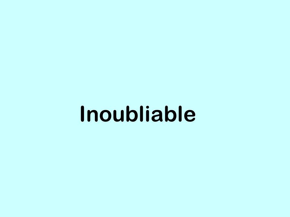 Inoubliable