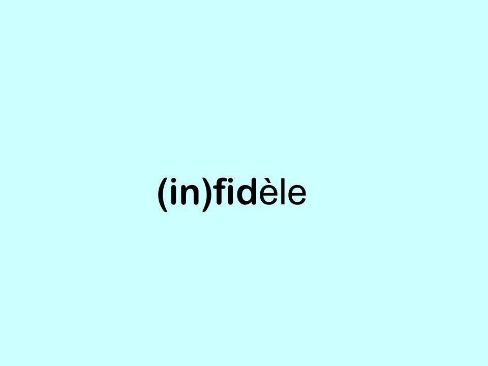 (in)fid èle