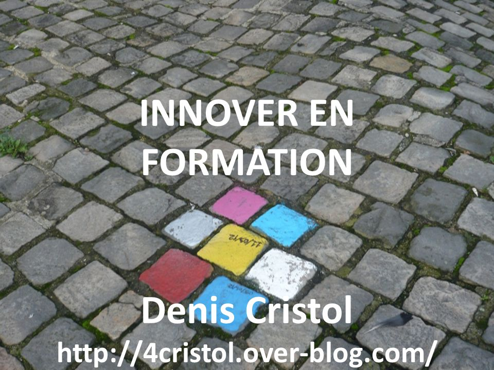 Innover en formation Chapitre 1 : Pourquoi Innover.