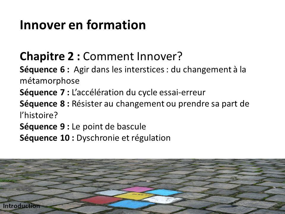 Innover en formation Chapitre 2 : Comment Innover.