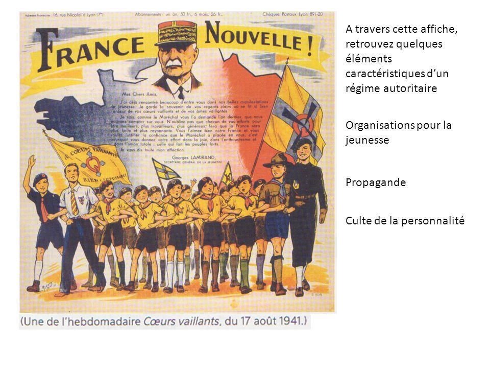 Organisations pour la jeunesse Propagande Culte de la personnalité A travers cette affiche, retrouvez quelques éléments caractéristiques dun régime au