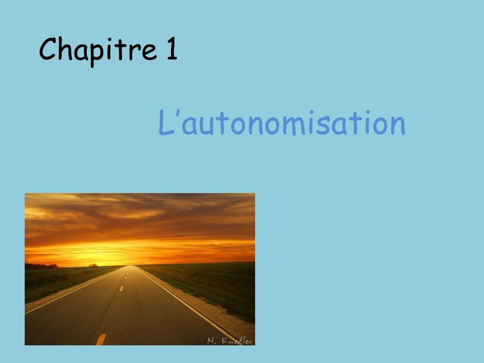 Chapitre 1 Lautonomisation