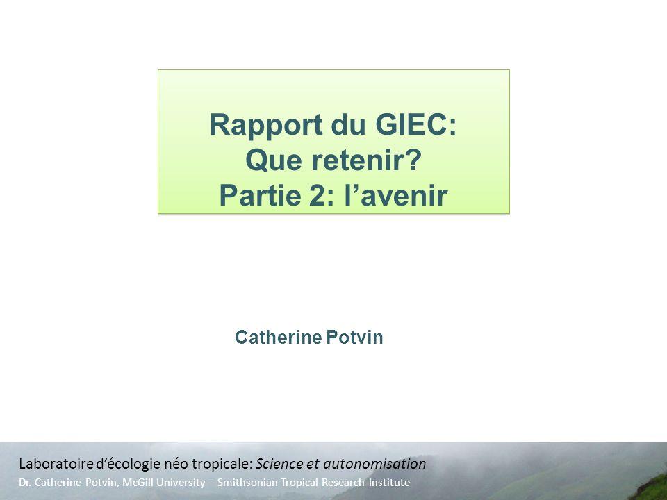 Catherine Potvin Laboratoire décologie néo tropicale: Science et autonomisation Dr.