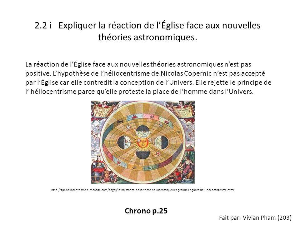 2.2 i Expliquer la réaction de lÉglise face aux nouvelles théories astronomiques.