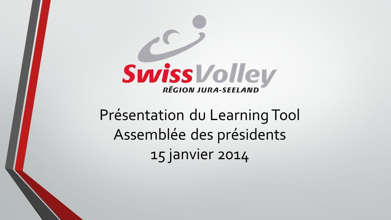 Présentation du Learning Tool Assemblée des présidents 15 janvier 2014