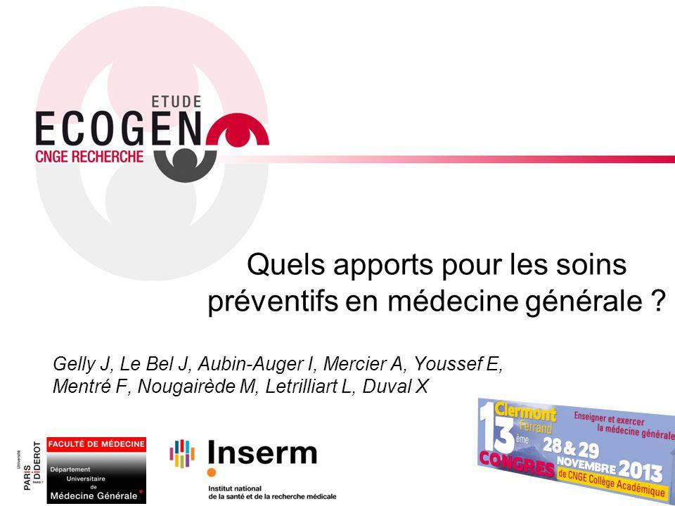 Quels apports pour les soins préventifs en médecine générale ? Gelly J, Le Bel J, Aubin-Auger I, Mercier A, Youssef E, Mentré F, Nougairède M, Letrill