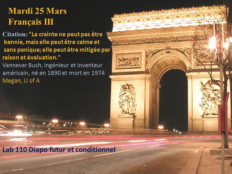 Mardi 25 Mars Français III Citation:
