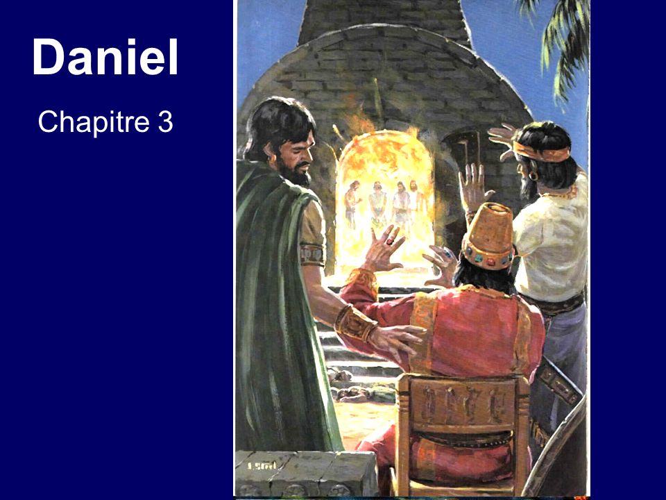 Daniel chapitre 3 26.Ensuite Nebucadnetsar sapprocha de lentrée de la fournaise ardente, et prenant la parole, il dit: Schadrac, Méschac et Abed-Nego, serviteurs du Dieu suprême, sortez et venez.