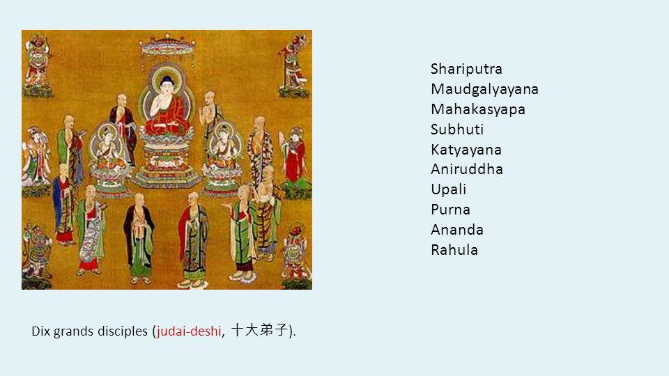Shariputra Maudgalyayana Mahakasyapa Subhuti Katyayana Aniruddha Upali Purna Ananda Rahula Dix grands disciples (judai-deshi, ).