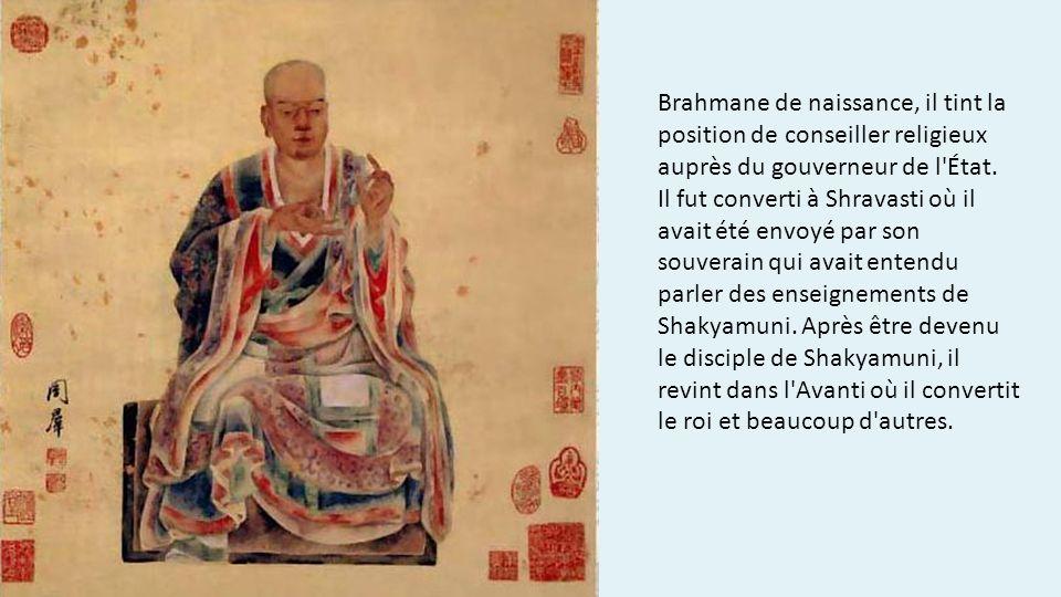 Brahmane de naissance, il tint la position de conseiller religieux auprès du gouverneur de l'État. Il fut converti à Shravasti où il avait été envoyé