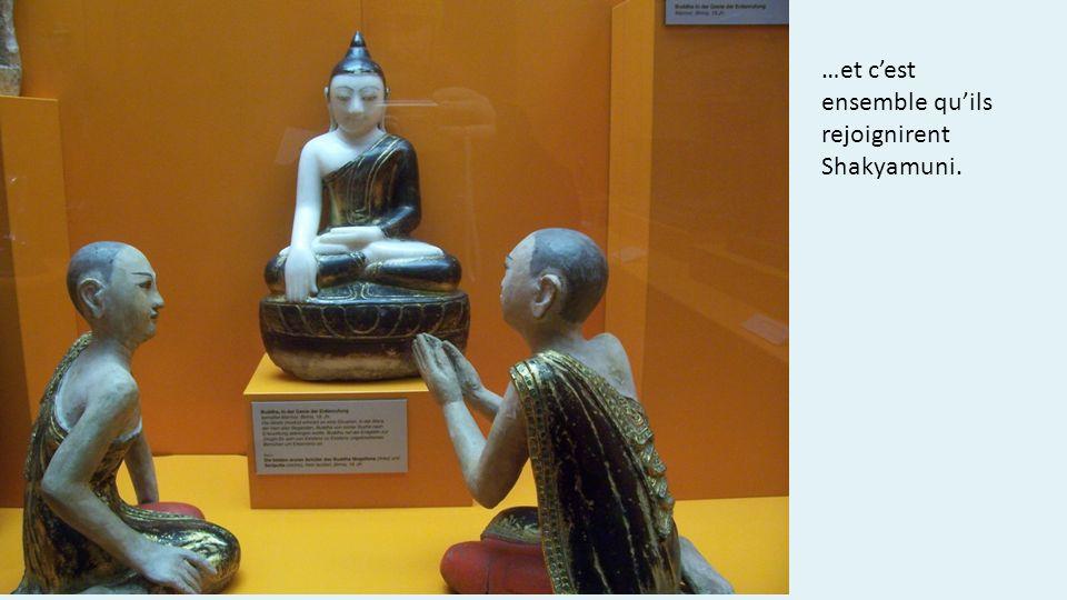 …et cest ensemble quils rejoignirent Shakyamuni.