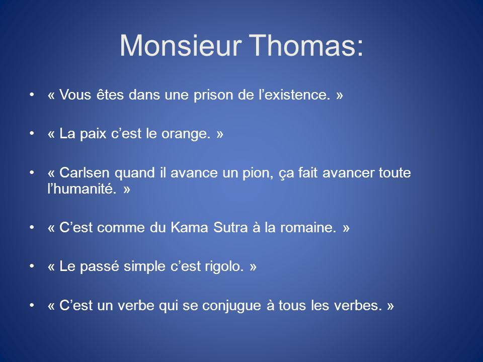 Chapitre 2 Des profs mystérieux Avec: Monsieur Thomas Monsieur Becker Madame Lediouron Monsieur Bresson Madame Laignelot (prof danglais)