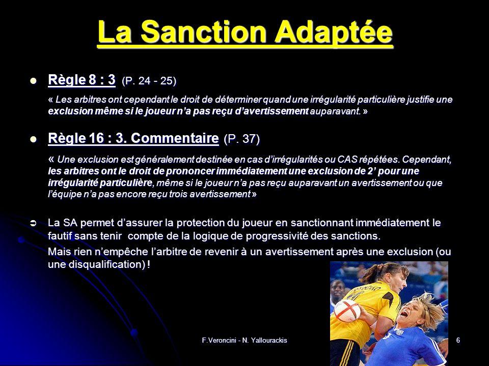 F.Veroncini - N. Yallourackis6 La Sanction Adaptée Règle 8 : 3 (P.