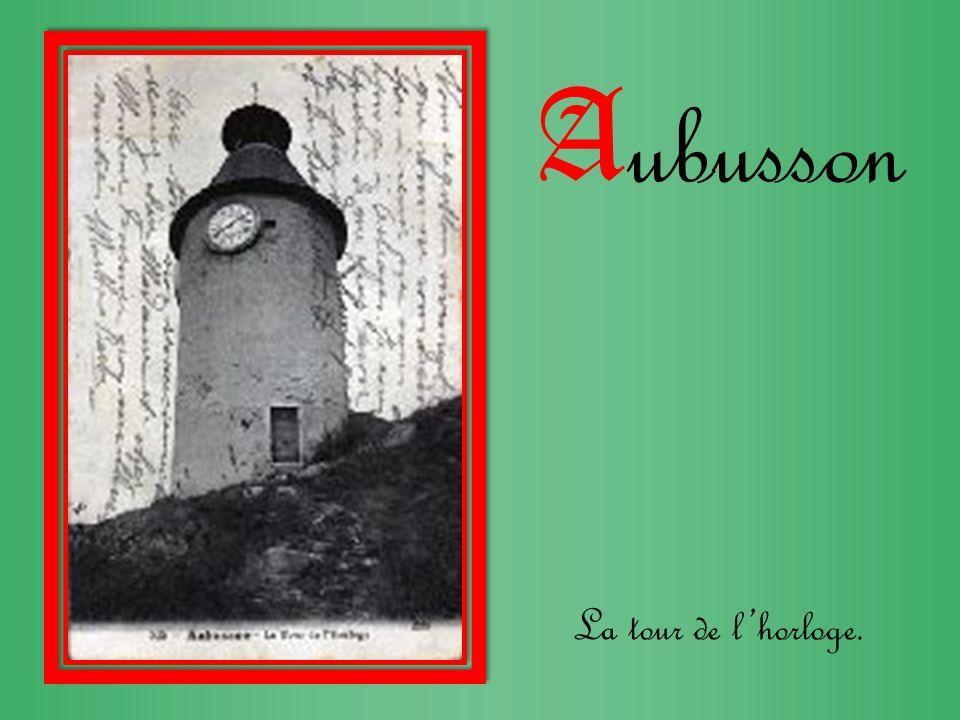 A ubusson La tour de lhorloge.