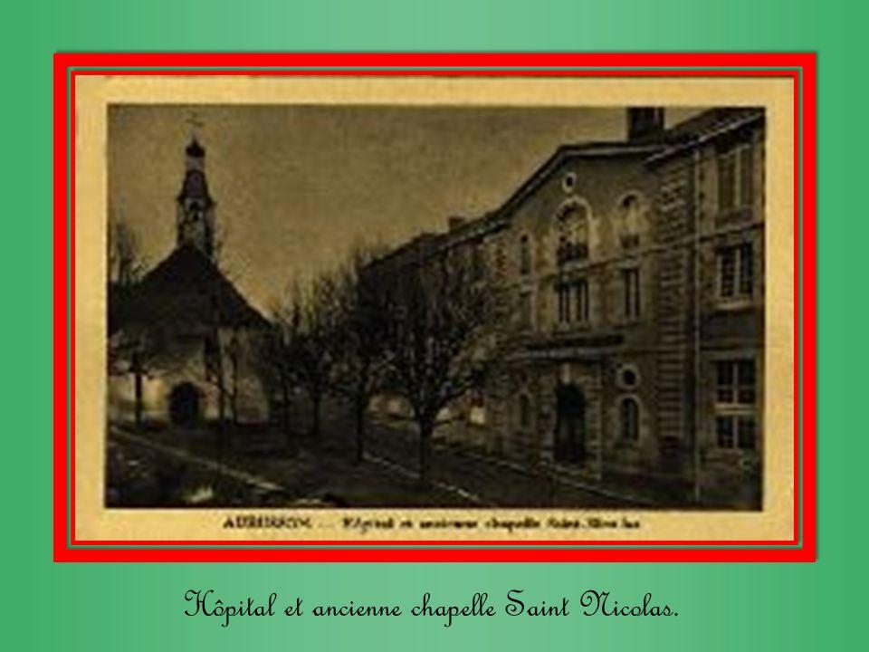 Hôpital et ancienne chapelle Saint Nicolas.