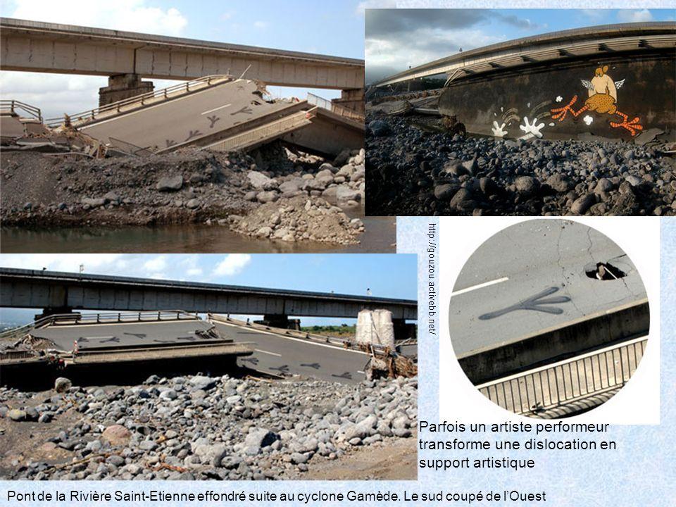 http://gouzou.activebb.net/ Pont de la Rivière Saint-Etienne effondré suite au cyclone Gamède. Le sud coupé de lOuest Parfois un artiste performeur tr