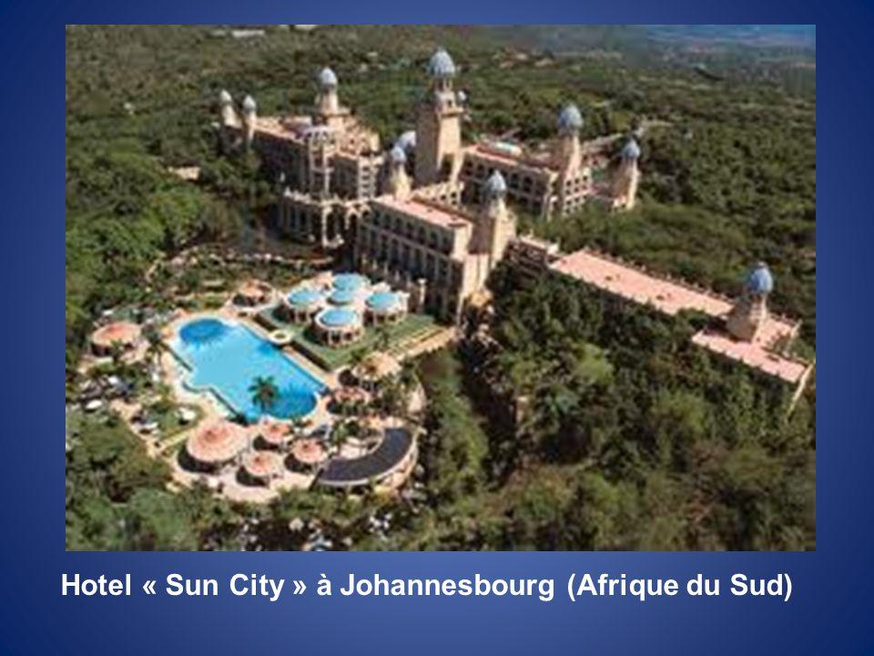 Hotel « Sun City » à Johannesbourg (Afrique du Sud)