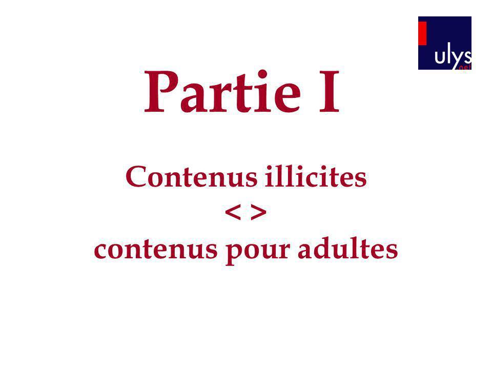 Partie I Contenus illicites contenus pour adultes