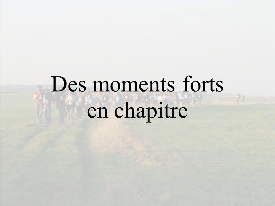 Des moments forts en chapitre