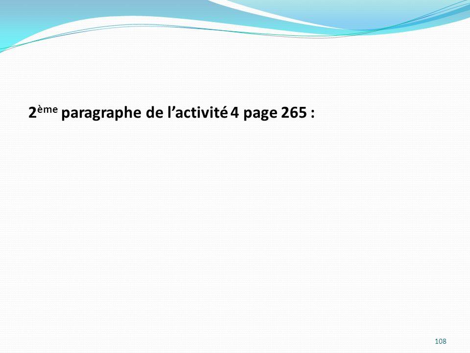 2 ème paragraphe de lactivité 4 page 265 : 108