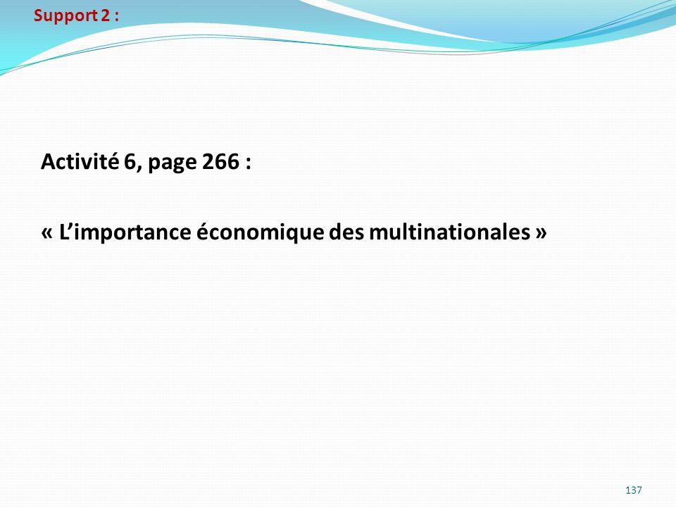 Support 2 : Activité 6, page 266 : « Limportance économique des multinationales » 137