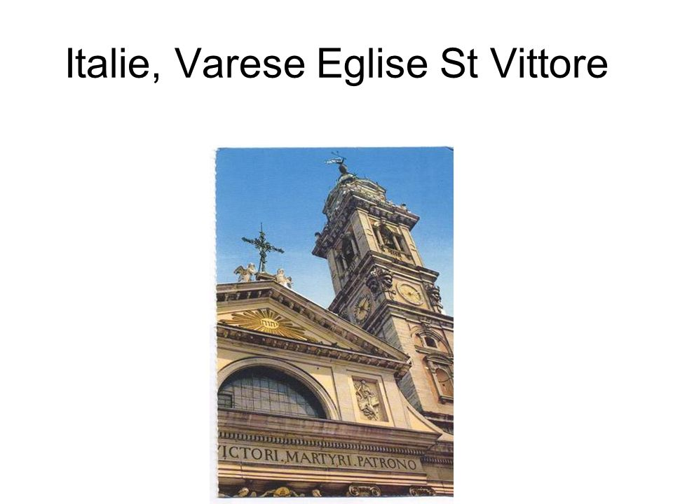 Italie, Varese Eglise St Vittore