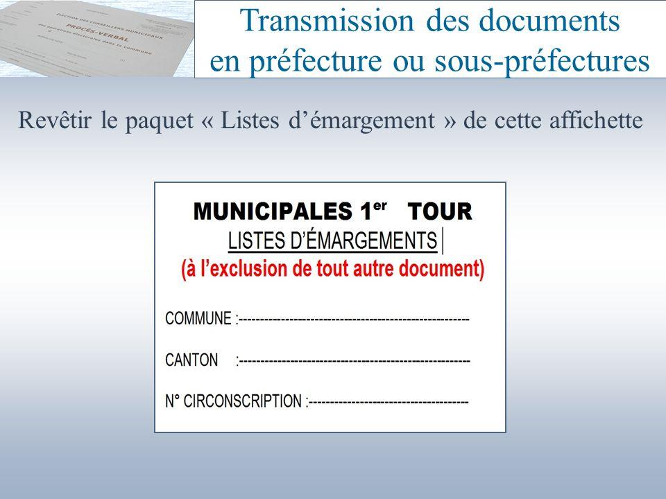 Revêtir le paquet « Listes démargement » de cette affichette Transmission des documents en préfecture ou sous-préfectures