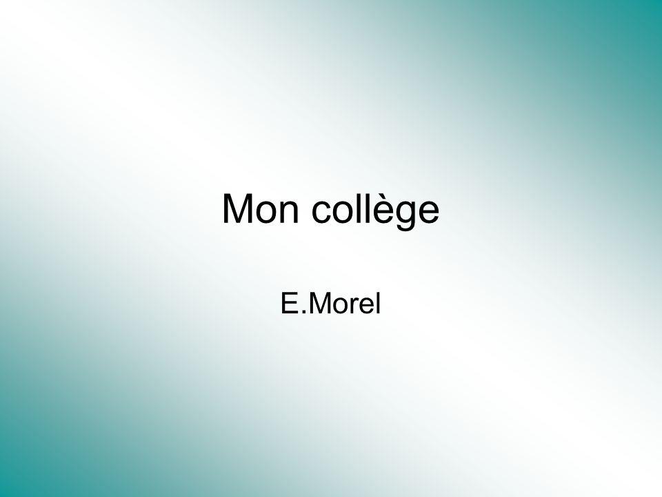 Mon collège E.Morel