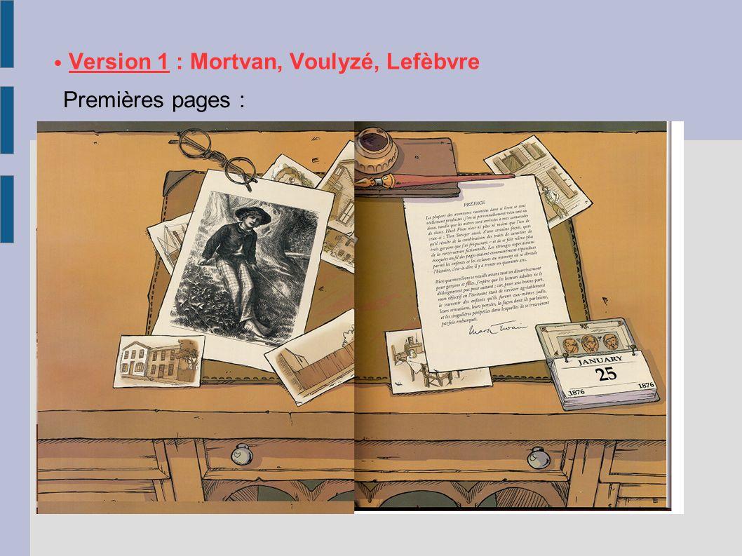 Version 1 : Mortvan, Voulyzé, Lefèbvre Premières pages :