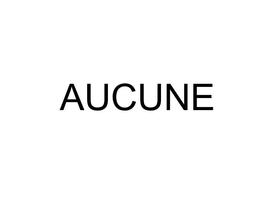 AUCUNE