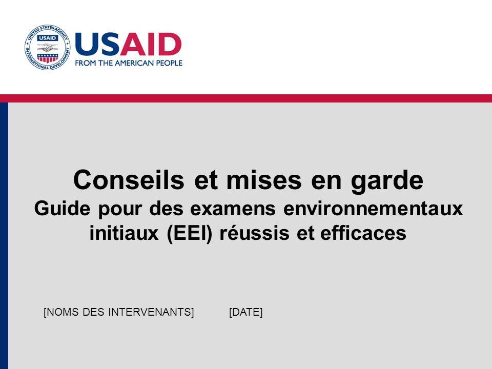 ENCAP EA-ESDM (PGIE) Cours sur des Conseils et mises en garde en matière d EEI.