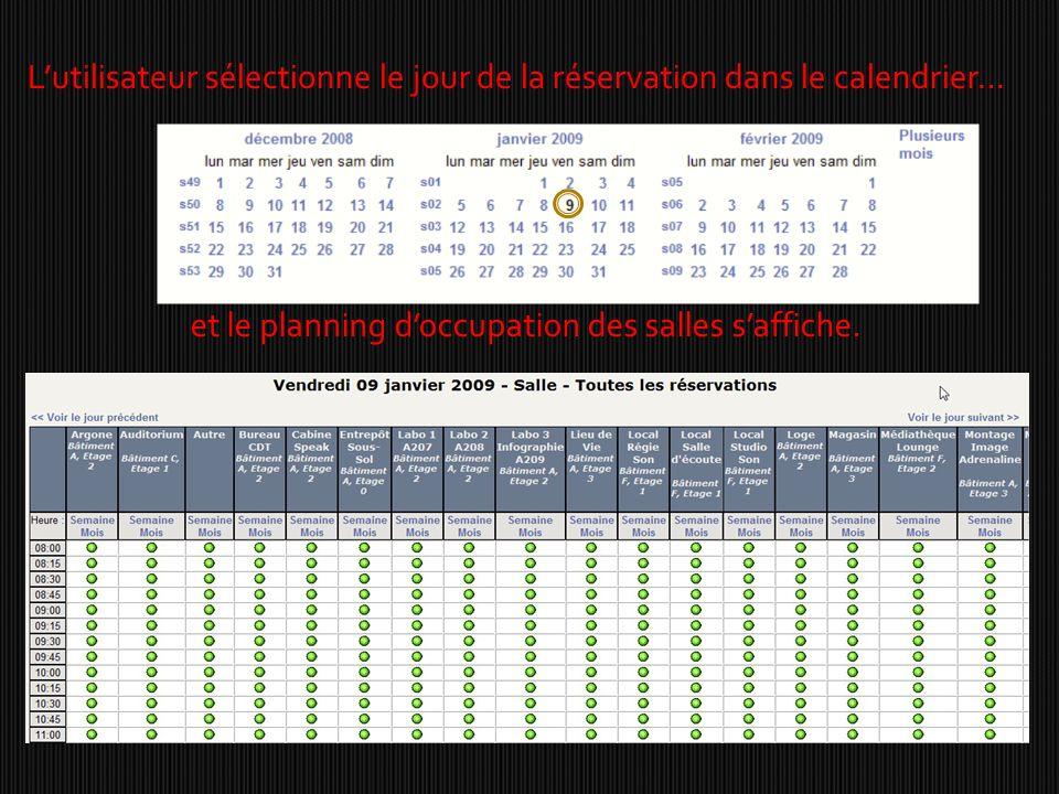 Lutilisateur sélectionne le jour de la réservation dans le calendrier… et le planning doccupation des salles saffiche.