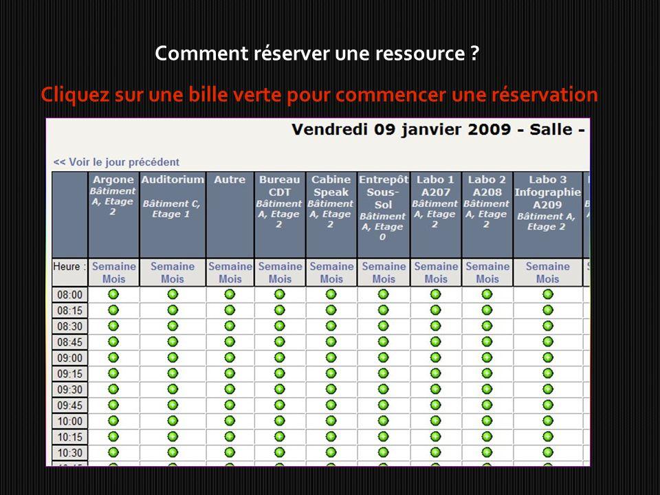 Comment réserver une ressource ? Cliquez sur une bille verte pour commencer une réservation