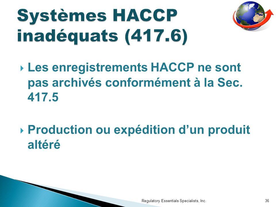 Les enregistrements HACCP ne sont pas archivés conformément à la Sec.